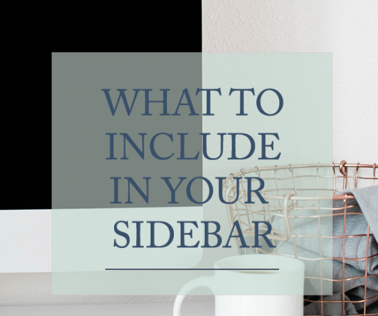 What to Include in Your Sidebar | Writefully Simple | www.writefullysimple.com