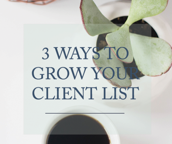 3 Ways to Grow Your Client List | www.writefullysimple.com
