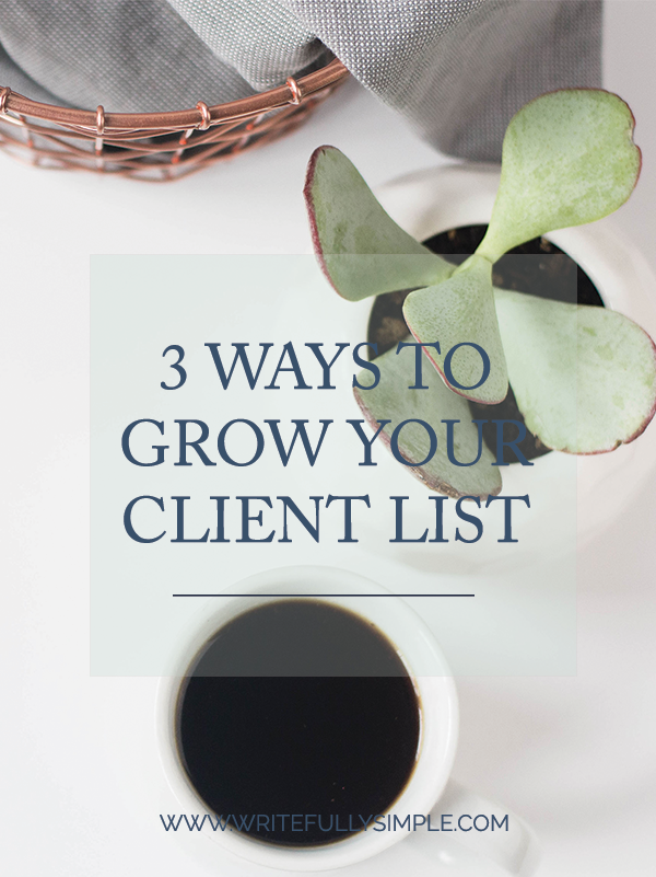 3 Ways to Grow Your Client List